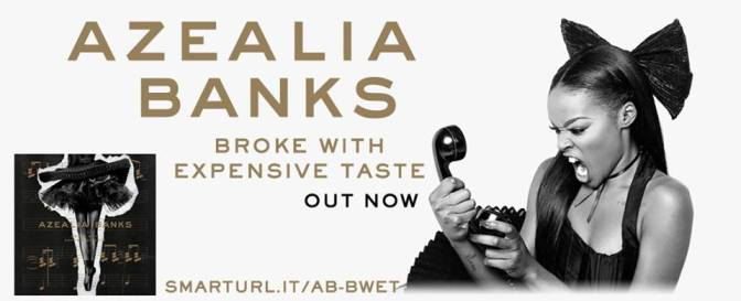 Azealia Banks – BROKE WITH EXPENSIVE TASTE (album)