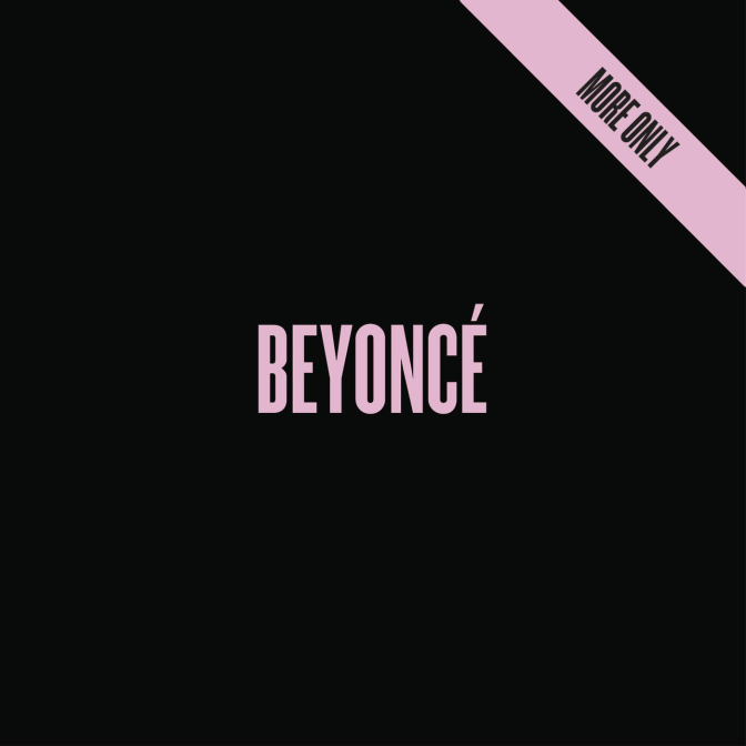 Beyoncé – BEYONCÉ (Album Platinum) Only new bonus track 7/11 and Ring Off (Download)